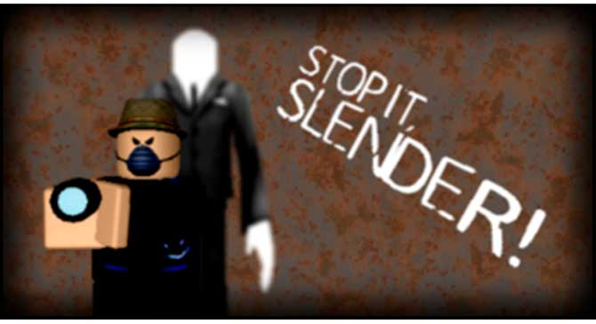 stop it slender roblox